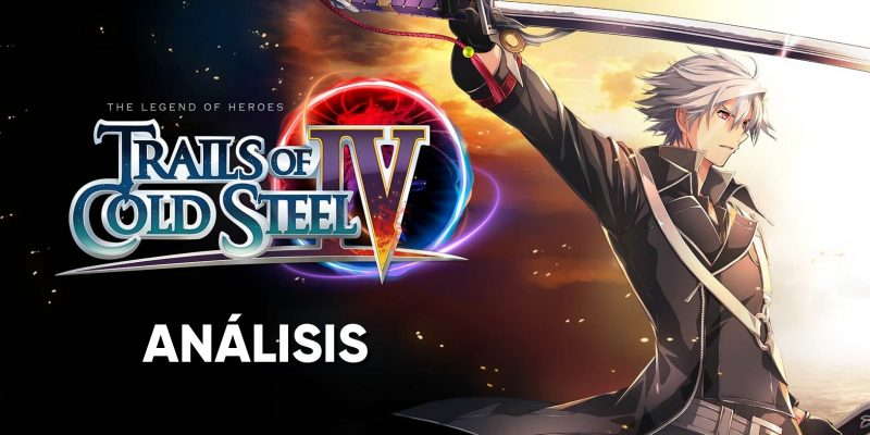 Trails of Cold Steel 4 análisis
